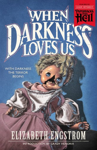 Elizabeth Engstrom, When darkness loves us, Valancourt Books